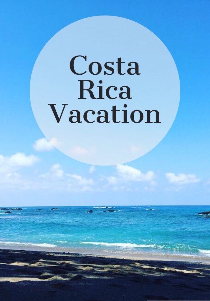 Costa Rica Vacation
